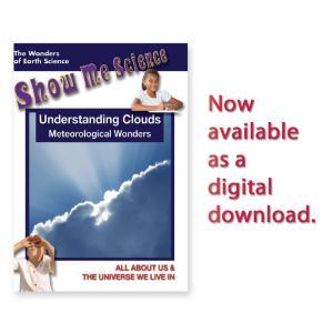 Show Me Science: Understanding Clouds - Meteorological Wonders