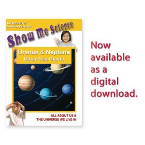 Show Me Science: Uranus & Neptune - Outer Gas Giants