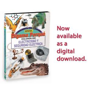 Tell Me Why:  Electricity & Elecric Safety - Spanish