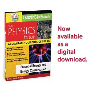 Physics Tutor: Potential Energy and Energy Conservation