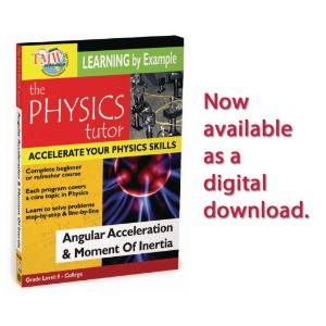 Physics Tutor: Angular Acceleration & Moment Of Inertia