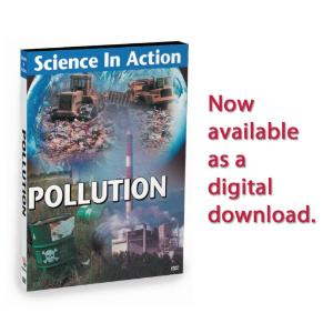 Science In Action: Science And Environment–Pollution Video
