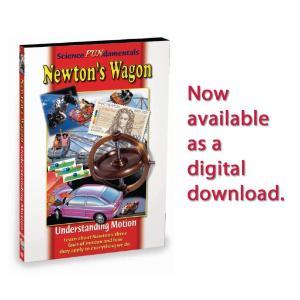 Science Fundamentals: Newton's Wagon - Understanding Motion