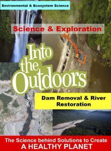 Video dam removal river restoration