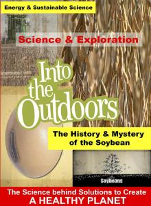 Video the historymystery of the soybean