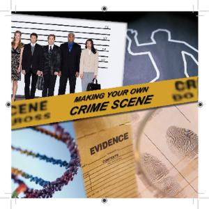 Make Your Own Crime Scene
