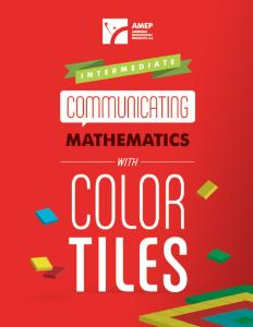 Communicating Mathematics Intermediate Guide with Color Tiles