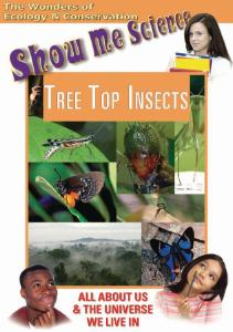 Show Me Science Tree Top Insects Video