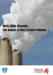 Dirty Little Secrets: The Impact of Fine Particle Pollution DVD
