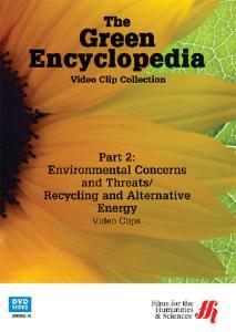 The Green Encyclopedia - Part 2: Environmental Concerns & Threats / Recycling & Alternative Energy Video Clip Library DVD