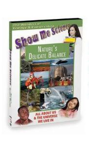 Show Me Science Nature's Delicate Balance Video
