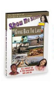 Show Me Science: Giving Back The Land Video