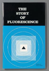 The Story of Fluorescence